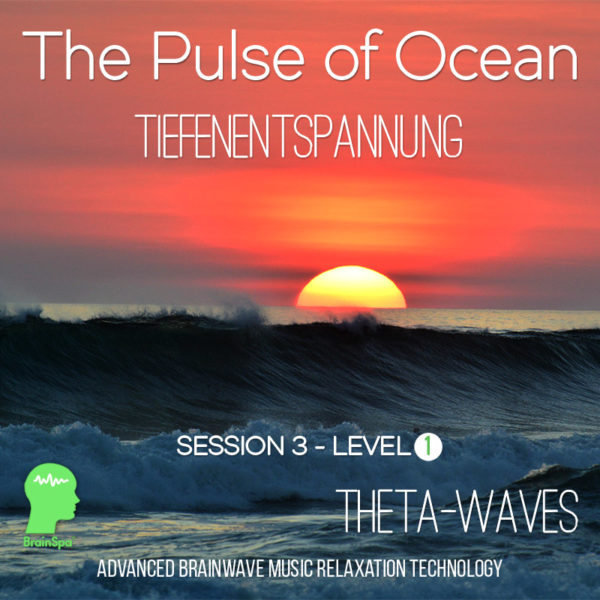 The Pulse of Ocean - Theta Wellen Musik